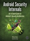 Android Security Internals (eBook): An In-Depth Guide to Android's Security Architecture
