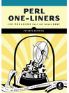 Perl One-Liners (eBook): 130 Programs That Get Things Done