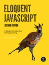 Eloquent JavaScript (eBook): A Modern Introduction to Programming
