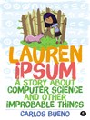 Lauren Ipsum (eBook): A Story About Computer Science and Other Improbable Things