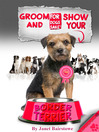 Groom & Show your Border Terrier (eBook)