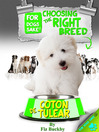 Choosing the Right Breed (eBook): Coton de Tulears