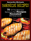 Barbecue Recipes (eBook): 70 Of The Best Ever Barbecue Fish Recipes...Revealed! (With Recipe Journal)