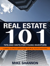 Real Estate 101 Tips and Hints for Young Investors (eBook): A Simple & Structured Guide on Real Estate Investing