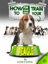 How to Train your Beagle (eBook)