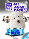 All About Coton de Tulear Puppies (eBook)