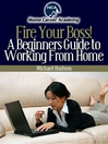 Beginners Guide to Working From Home (eBook)