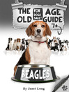 The Beagle Old Age Care Guide 7+ (eBook)
