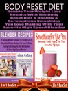 Body Reset Diet (eBook): 3 in 1 Box Set