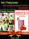 11 Herbal & Fruit Blender Recipes (eBook): Sustained Living Recipes - 2 in 1 Box Set