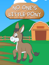 No One's Little Pony (eBook)