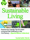 Sustainable Living (eBook): Practical Eco-Friendly Tips for Green Living and Self-Sufficiency in the 21st Century