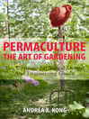 The Art of Gardening (eBook): The Ultimate Ecological Design and Engineering Guide