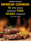 Barbecue Cookbook (eBook): 70 Time Tested Barbecue Meat Recipes....Revealed! (With Recipe Journal)