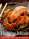 Healthy Meals, 2 Ultra Healthy Diets (eBook): Vegan and Paleolithic