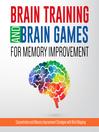 Brain Training and Brain Games (eBook): Boxed Set