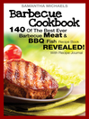 Barbecue Cookbook (eBook): 140 Of The Best Ever Barbecue Meat & BBQ Fish Recipes Book...Revealed! (With Recipe Journal)