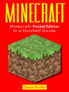 Minecraft (eBook): Minecraft Pocket Edition In a Nutshell Guide