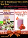 Superfoods (eBook): Smoothie Food Poetry For the Smoothie Lifestyle