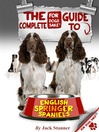 The Complete Guide to English Springer Spaniel (eBook)