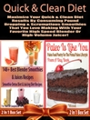 Quick & Clean DIET (eBook): Maximize Your Quick & Clean Diet Results By Consuming Pound Dropping & Scrumptious Smoothies