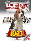 The Complete Guide to Beagles (eBook)