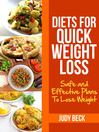 Diets for Quick Weight Loss (eBook): Safe and Effective Diet Ideas That Will Help You Lose Weight