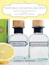 Natural Cleaning Recipes (eBook): Non Toxic Products for the Eco Friendly Home
