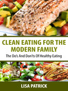 Clean Eating For The Modern Family (eBook)