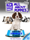 All About English Springer Spaniel Puppies (eBook)