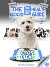 The Coton de Tulear Good Health Guide (eBook)