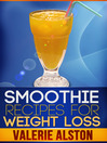 Smoothie Recipes For Weight Loss (eBook)