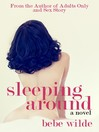 Sleeping Around (eBook): A Novel