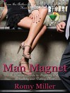 Man Magnet (eBook): A Woman's Guide to Figuring Out, Attracting and Dating Men