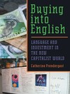 Buying into English (eBook): Language and Investment in the New Capitalist World