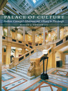 Palace of Culture (eBook): Andrew Carnegie's Museums and Library in Pittsburgh
