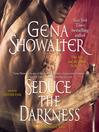 Seduce the Darkness (MP3): Alien Huntress Series, Book 5