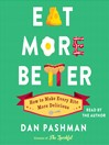 Eat More Better (MP3): How to Make Every Bite More Delicious