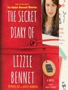 The Secret Diary of Lizzie Bennet (MP3): A Novel