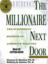 The Millionaire Next Door (MP3): The Surprising Secrets Of Americas Wealthy