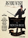 As You Wish (MP3): Inconceivable Tales from the Making of The Princess Bride