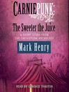 Carniepunk (MP3): The Sweeter the Juice