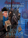 Rush Revere and the First Patriots (MP3): Time-Travel Adventures with Exceptional Americans