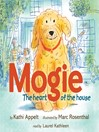 Mogie (MP3): The Heart of the House