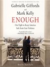Enough (MP3): Our Fight to Keep America Safe from Gun Violence