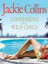 Confessions of a Wild Child (MP3)