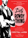Dirty Rowdy Thing (MP3)