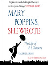 Mary Poppins, She Wrote (MP3): The Life of P. L. Travers