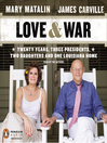 Love & War (MP3): 20 Years, Three Presidents, Two Daughters and One Louisiana Home