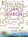 Somewhere Safe with Somebody Good (MP3): The New Mitford Novel